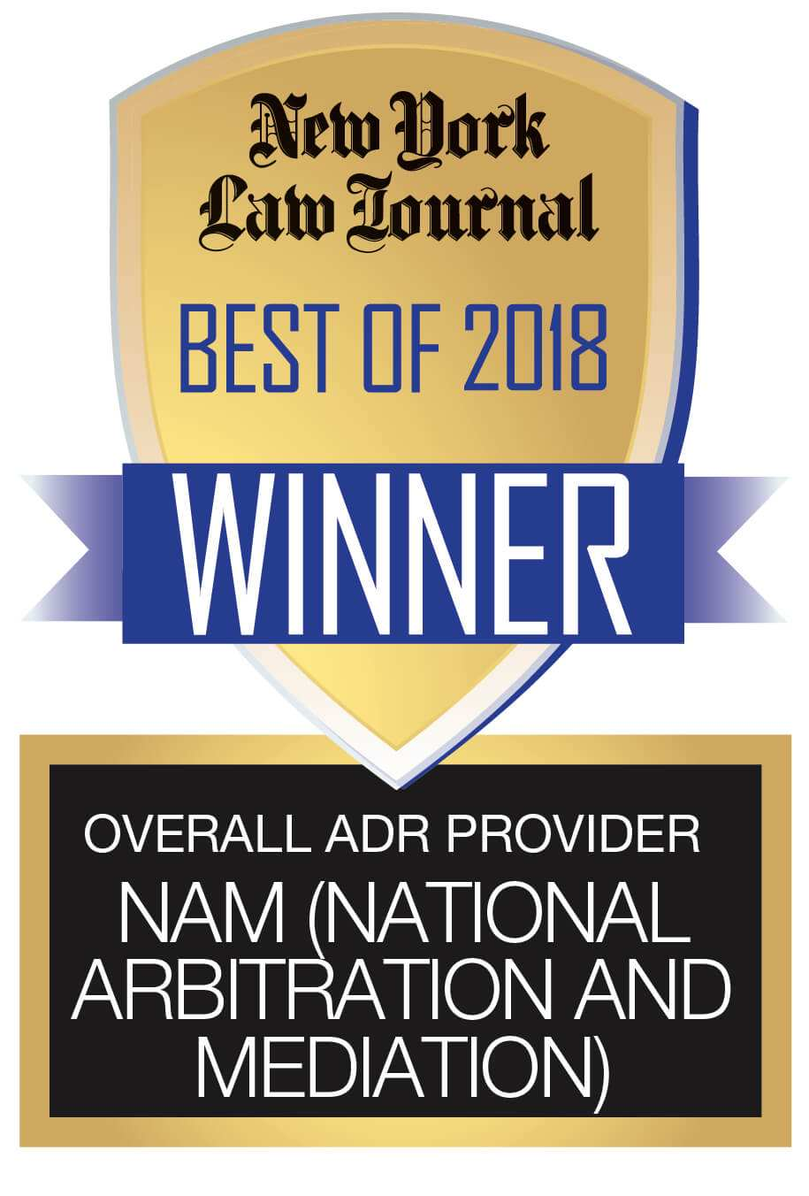 NAM (National Arbitration and Mediation) Badge Best of 2018 Winner Overall ADR Provider New York Law Journal