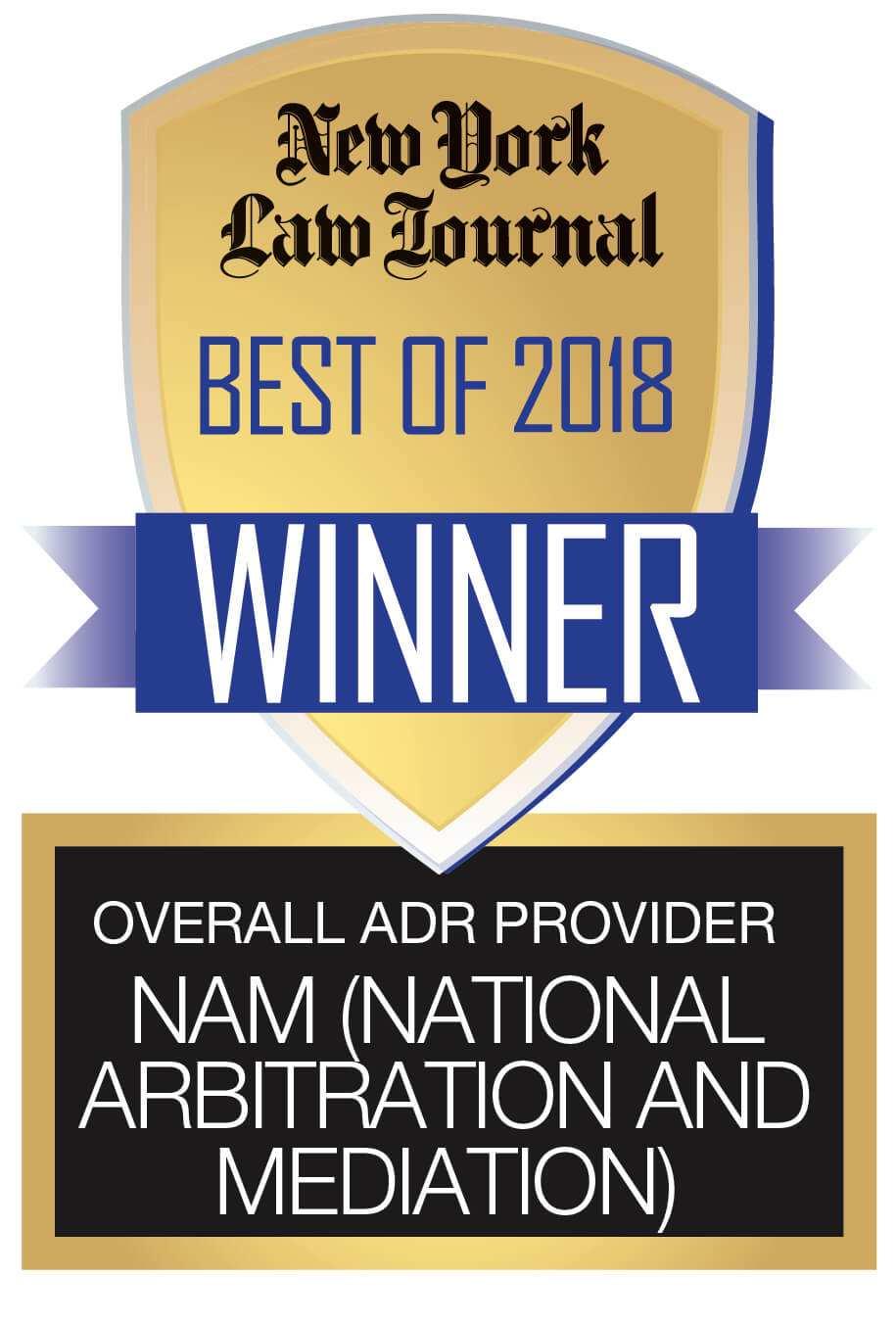 NAM (National Arbitration and Mediation) Badge Best of 2018 Winner Overall ADR Provider New York Law Journal